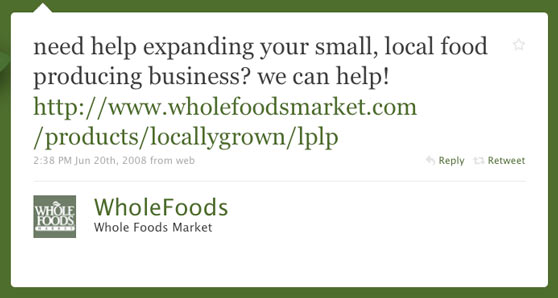 Whole Foods First Twitter Post